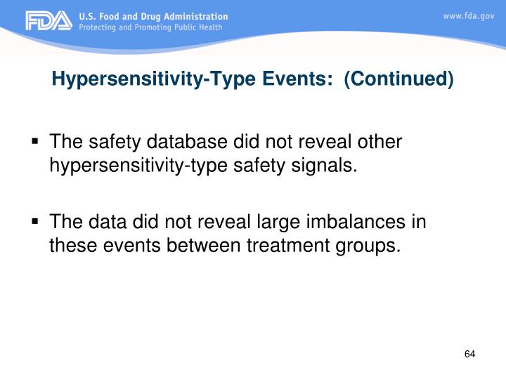 Hypersensitivity-Type Events:  (Continued)