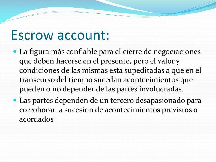 Escrow account: