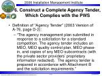 6 construct a complete agency tender which complies with the pws