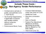 include these costs non agency tender performance