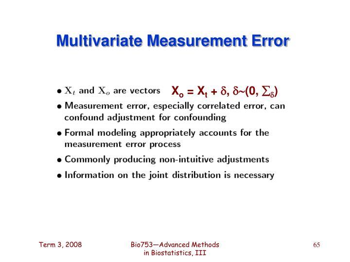 Multivariate Measurement Error