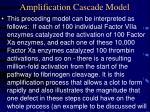 amplification cascade model