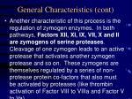 general characteristics cont