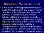 hemophilia mechanistic defect