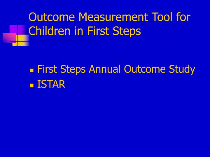 Outcome Measurement Tool for Children in First Steps
