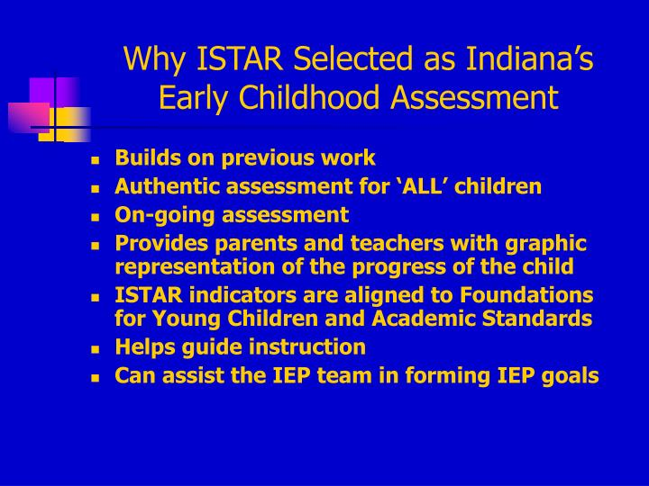 Why ISTAR Selected as Indiana's Early Childhood Assessment