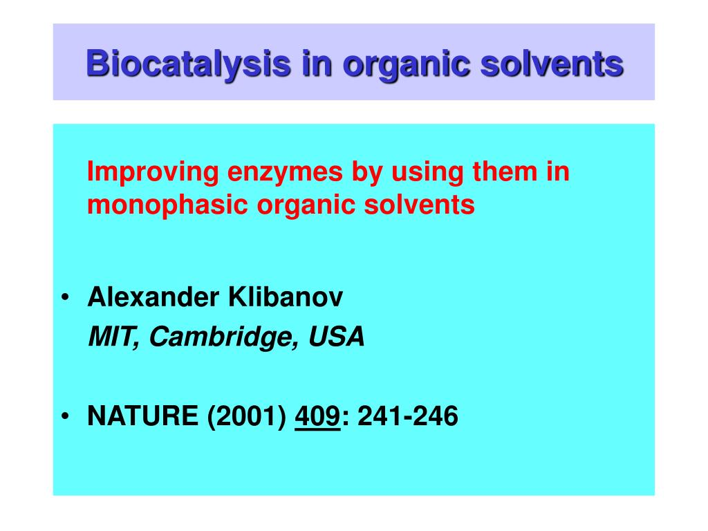 biocatalysis in organic solvents l.
