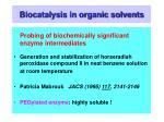 biocatalysis in organic solvents19