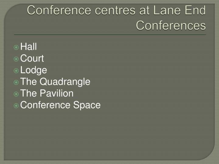 Conference centres at lane end conferences