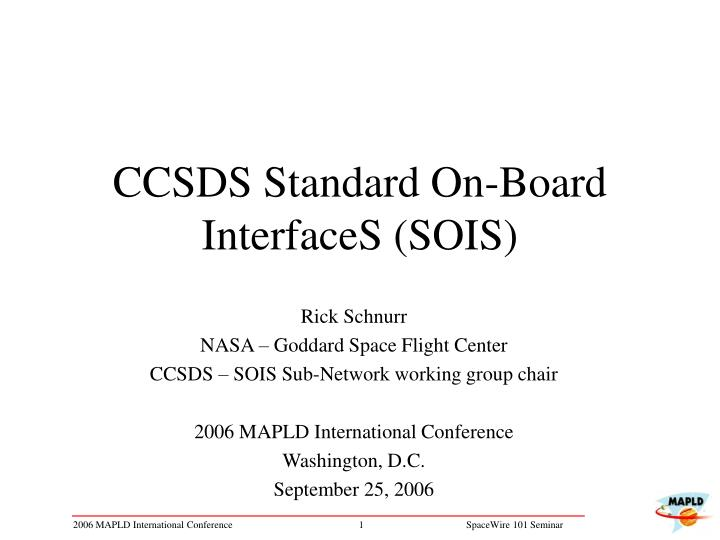 Ccsds standard on board interfaces sois