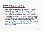 biomolecules alive