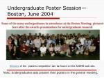 undergraduate poster session boston june 2004