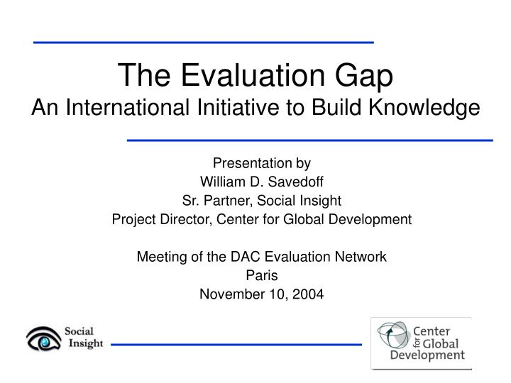 the evaluation gap an international initiative to build knowledge n.