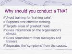 why should you conduct a tna