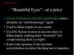 beautiful eyes at a price