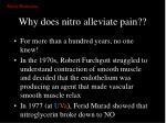 why does nitro alleviate pain