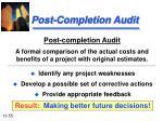 post completion audit