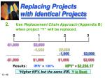 replacing projects with identical projects