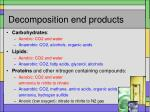 decomposition end products