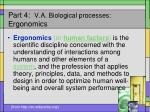 part 4 v a biological processes ergonomics