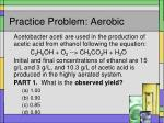 practice problem aerobic