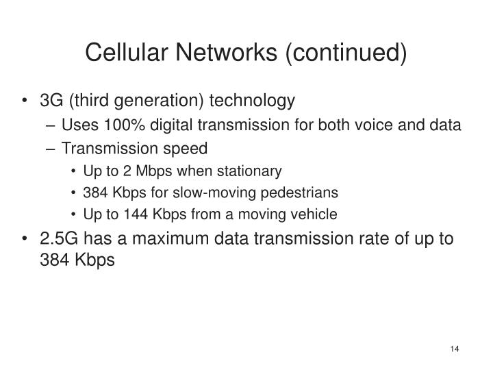 Cellular Networks (continued)