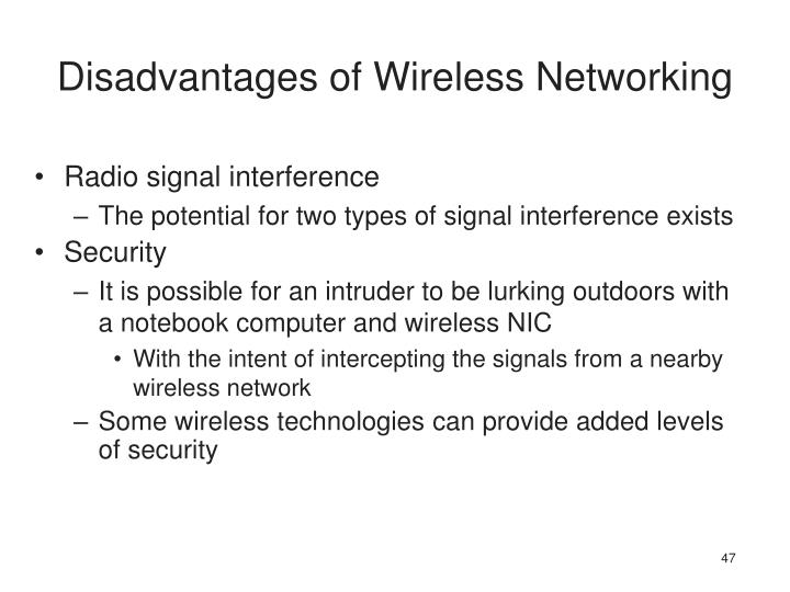 Disadvantages of Wireless Networking