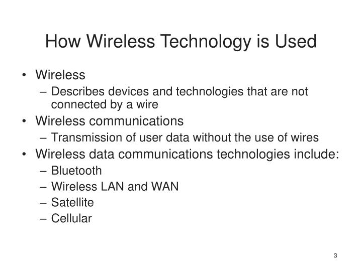 How wireless technology is used