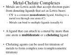metal chelate complexes