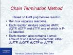 chain termination method