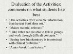 evaluation of the activities comments on what students like best