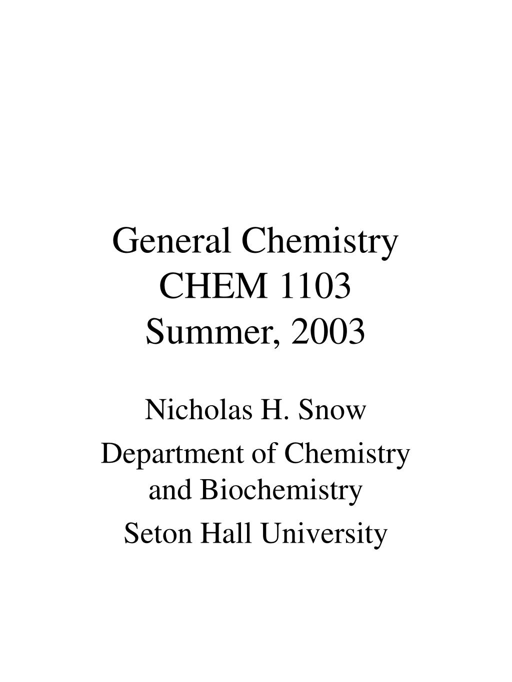 general chemistry chem 1103 summer 2003 l.