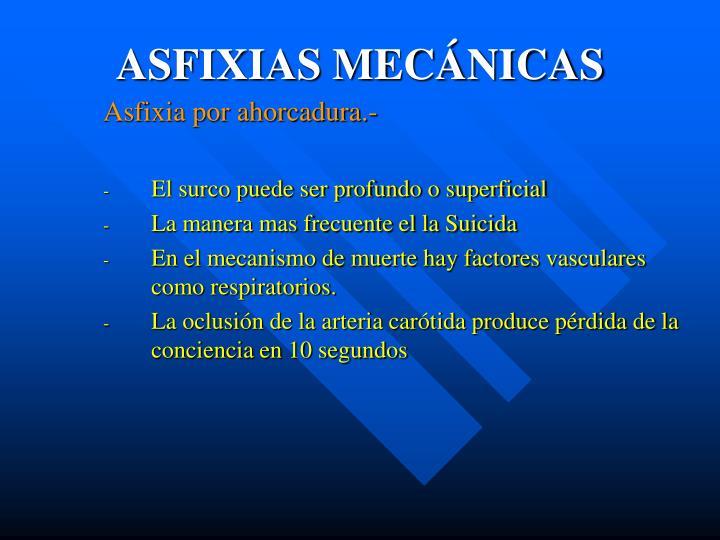 ASFIXIAS MECÁNICAS