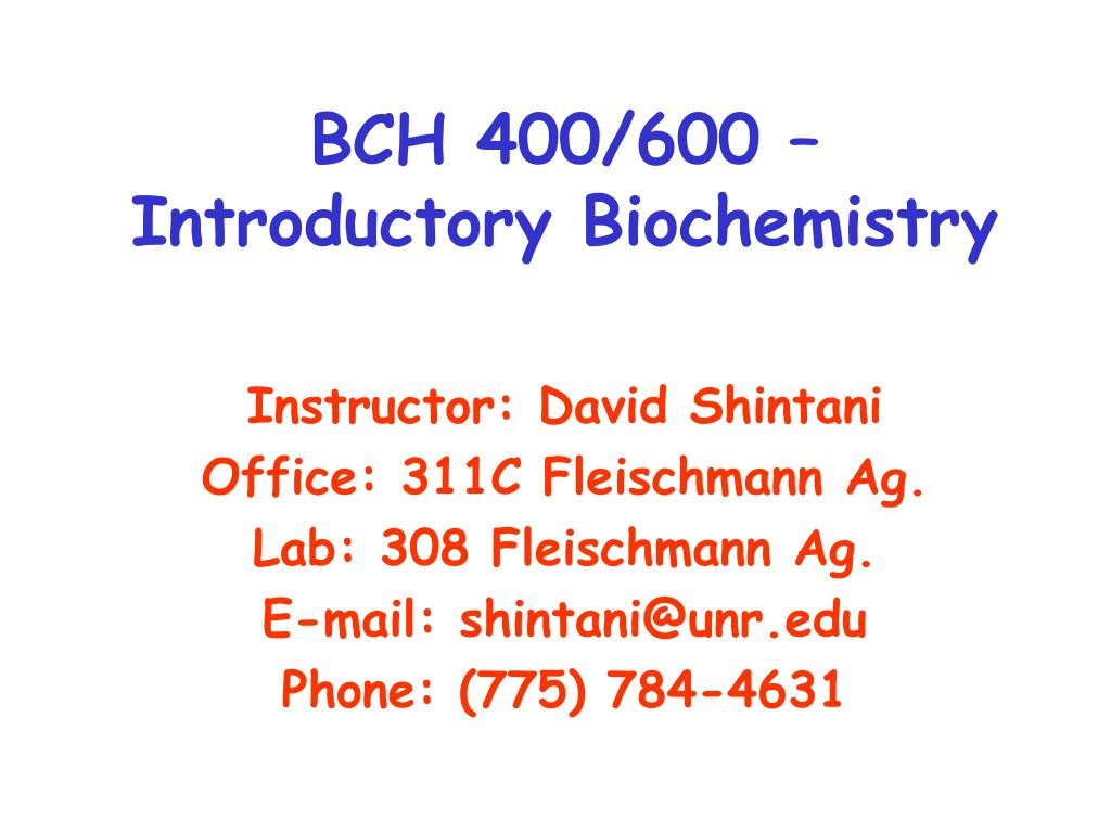 bch 400 600 introductory biochemistry l.