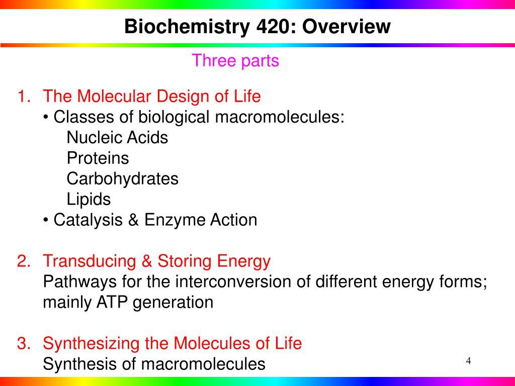 Biochemistry 420: Overview