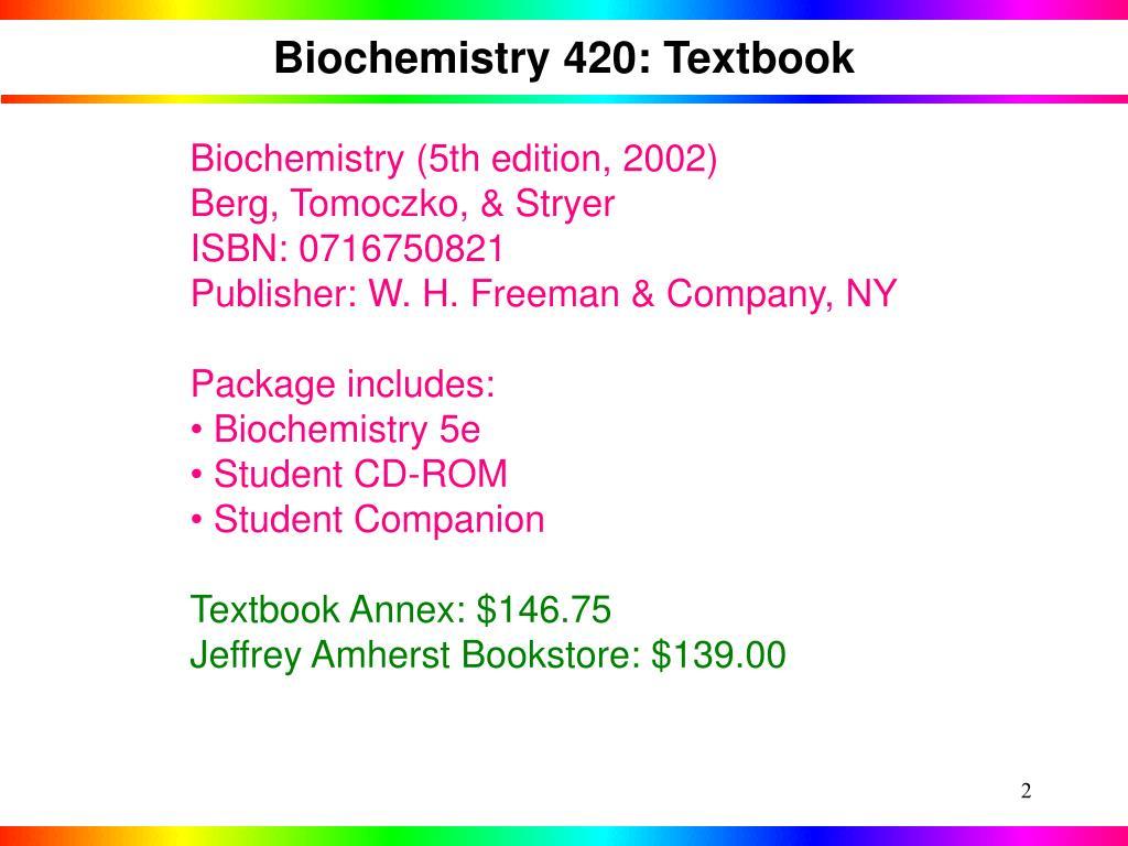 Biochemistry 420: Textbook