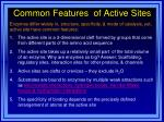 common features of active sites