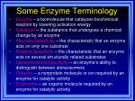 some enzyme terminology