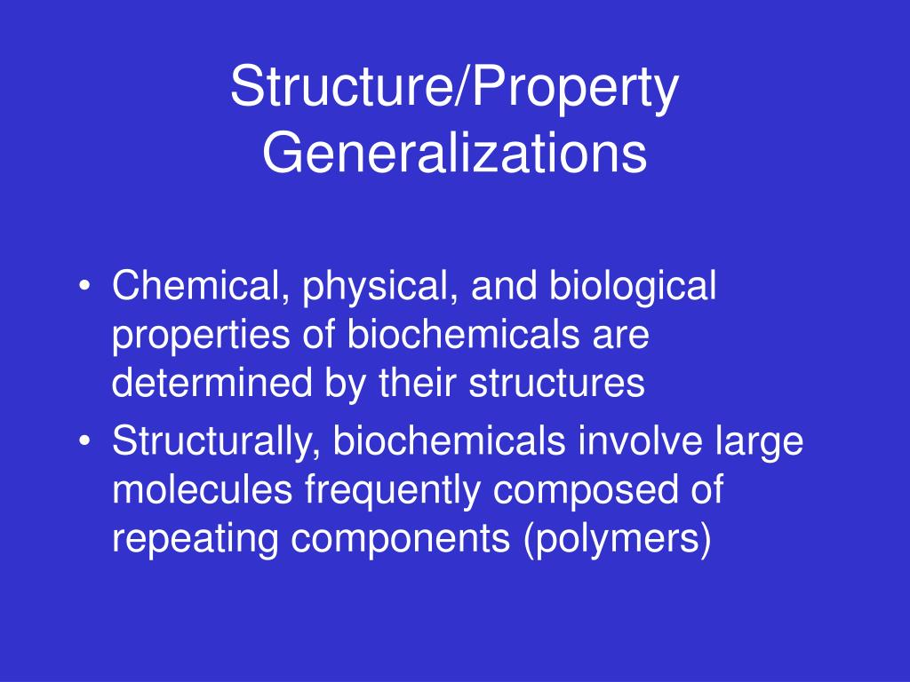 Structure/Property Generalizations