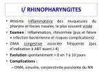 i rhinopharyngites