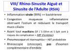 viii rhino sinusite aigu et sinusite de l adulte rsia