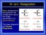 d vs l designation