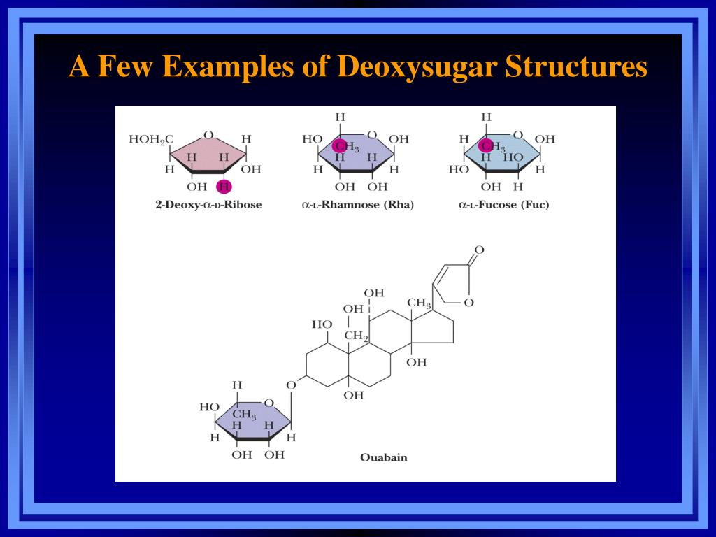 A Few Examples of Deoxysugar Structures