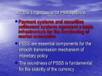 a the importance of pss systems