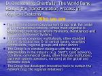 d overcoming shortfalls the world bank role in the transformation process in payment systems