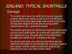 sinland typical shortfalls19