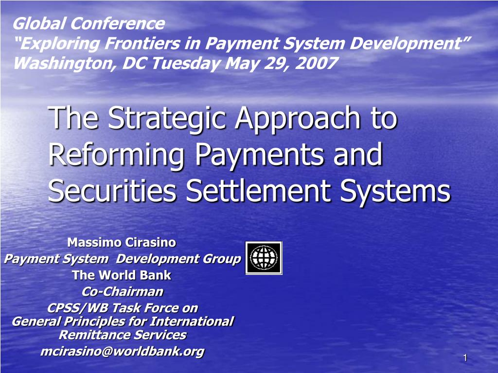 the strategic approach to reforming payments and securities settlement systems l.