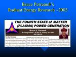 bruce perreault s radiant energy research 2003