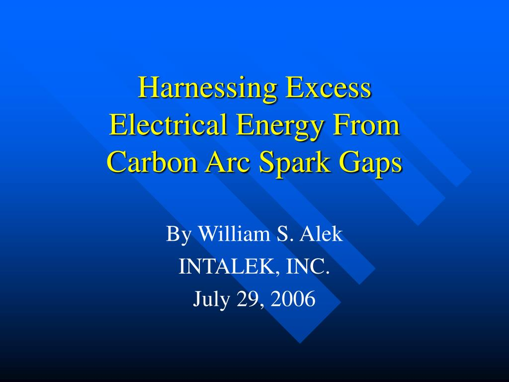 harnessing excess electrical energy from carbon arc spark gaps l.