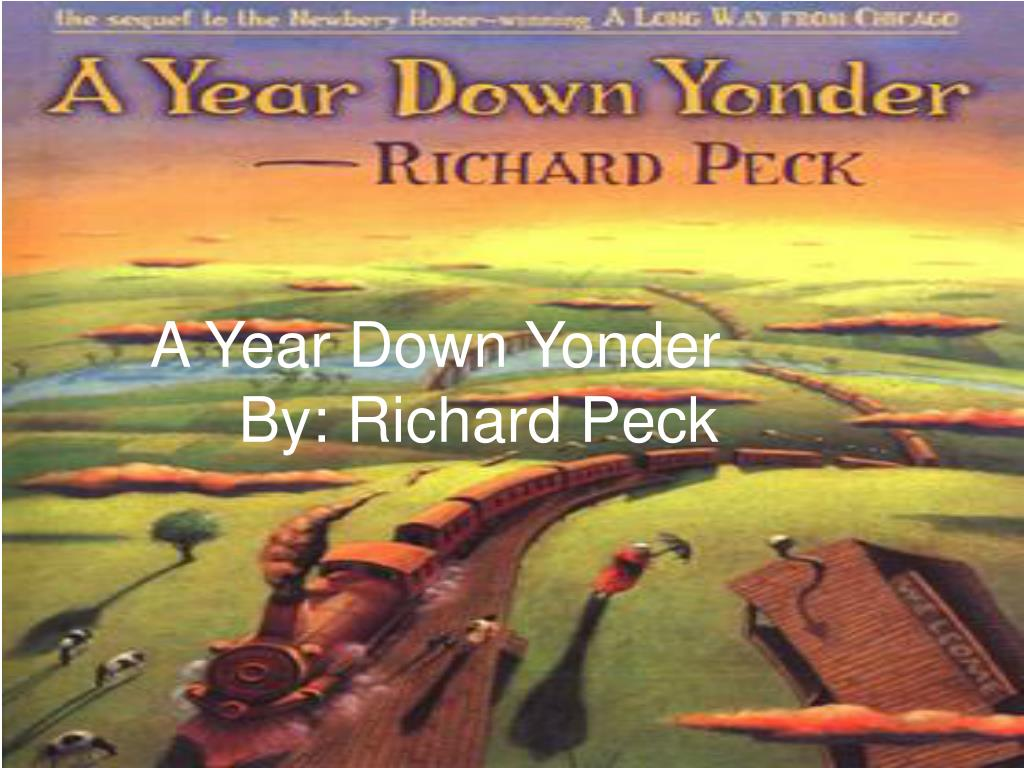 a year down yonder by richard peck l.